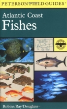 A Field Guide to Atlantic Coast Fishes : North America (Peterson Field Guides)
