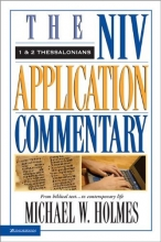 The NIV Application Commentary: 1 & 2 Thessalonians