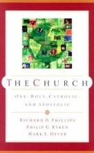The Church: One, Holy, Catholic, and Apostolic