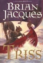 Triss (Redwall, Book 15)