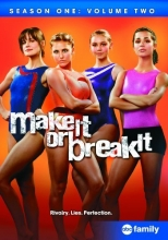Make It or Break It: Season One, Volume Two