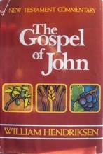 New Testament Commentary Exposition of the Gospel According to John: Two Volumes Complete in One