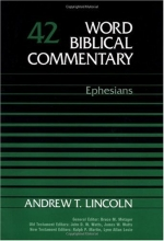 Word Biblical Commentary Vol. 42, Ephesians