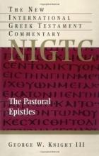 The Pastoral Epistles (New International Greek Testament Commentary)