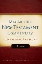 Titus: MacArthur New Testament Commentary (Macarthur New Testament Commentary Series)