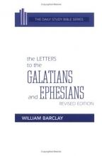 The Letters to the Galatians and Ephesians (Daily Study Bible (Westminster Hardcover))