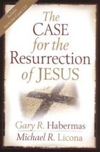 The Case for the Resurrection of Jesus