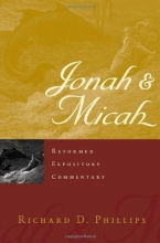 Jonah & Micah: Reformed Expository Commentary