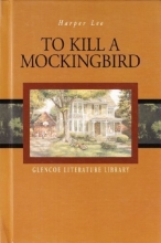 To Kill a Mockingbird (Glencoe Literature Library)