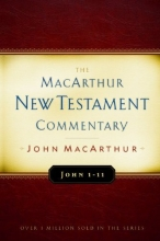 John 1-11 MacArthur New Testament Commentary (Macarthur New Testament Commentary Serie)