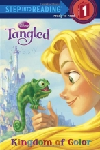 Kingdom of Color (Disney Tangled) (Step into Reading)