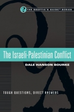 The Israeli-Palestinian Conflict: Tough Questions, Direct Answers (The Skeptic's Guide Set)