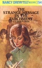The Strange Message in the Parchment (Nancy Drew Mystery Stories, No 54)
