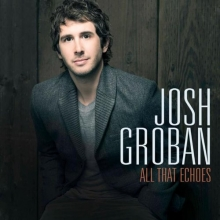 Josh Groban All That Echoes DELUXE CD with 4 BONUS TRACKS!