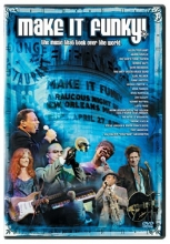 Make It Funky!: A Musical Gumbo of New Orleans Rock, Rhythm and Jazz