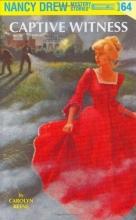 Captive Witness (Nancy Drew, No 64)
