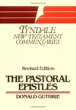 The Pastoral Epistles (Tyndale New Testament Commentaries)
