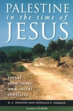 Palestine in the Time of Jesus [With CDROM]