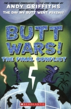 Butt Wars: The Final Conflict (Andy Griffiths' Butt)