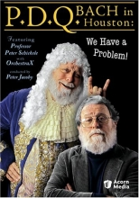 P.D.Q. Bach in Houston - We Have a Problem!