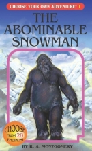 The Abominable Snowman (Choose Your Own Adventure #1)