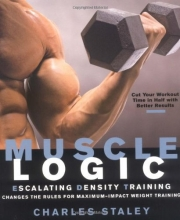 Muscle Logic : Escalating Density Training