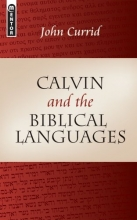 Calvin and the Biblical Languages (Mentor)