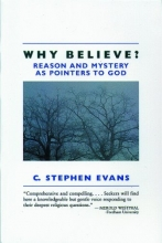Why Believe?: Reason and Mystery as Pointers to God