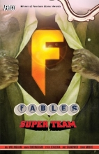 Fables Vol. 16: Super Team