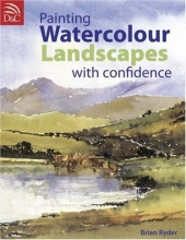 Painting Watercolor Landscapes with Confidence