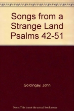 Songs From a Strange Land: Psalms 42-51 (The Bible Speaks Today)