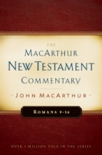 Romans 9-16: New Testament Commentary (Macarthur New Testament Commentary Series)