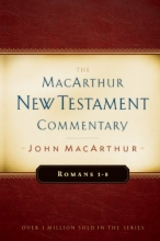 Romans 1-8: New Testament Commentary (Macarthur New Testament Commentary Series)
