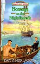 Hostage on the Nighthawk: William Penn (Trailblazer Books #32)