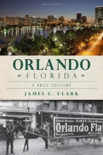 Orlando, Florida: A Brief History