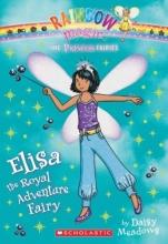 Princess Fairies #4: Elisa the Royal Adventure Fairy: A Rainbow Magic Book