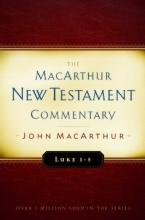 Luke 1-5 MacArthur New Testament Commentary (Macarthur New Testament Commentary Serie)