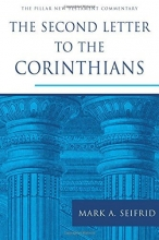 The Second Letter to the Corinthians (The Pillar New Testament Commentary)