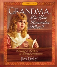 Grandma, Do You Remember When?: Sharing a Lifetime of Loving Memories--A Keepsake Journal