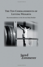 Ten Commandments of Lifting Weights
