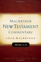 Mark 9-16 MacArthur New Testament Commentary (Macarthur New Testament Commentary Serie)