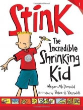 Stink (Book #1): The Incredible Shrinking Kid