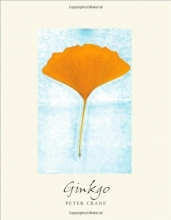 Ginkgo: The Tree That Time Forgot