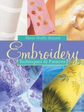 Embroidery: Techniques & Patterns