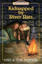 Kidnapped by River Rats: William and Catherine Booth (Trailblazer Books #1)