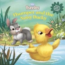 Disney Bunnies Thumper and the Noisy Ducky