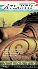 Atlantis Subterranean Tours: A Traveler's Guide to the Lost City (Atlantis: the lost empire)