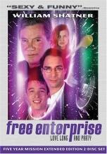 Free Enterprise: Love Long & Party