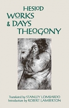 Works and Days and Theogony (Hackett Classics)