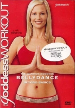 Goddess Workout: The Warrior Goddess - Bellydance Beyond Basics